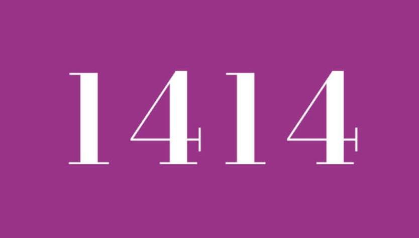 Significado del número 1414: Numerología Mil cuatrocientos catorce
