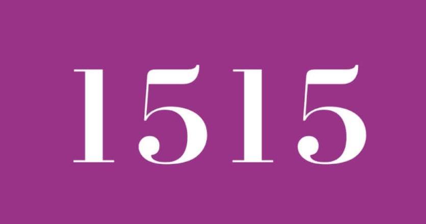 Significado del número 1515: Numerología mil quinientos quince