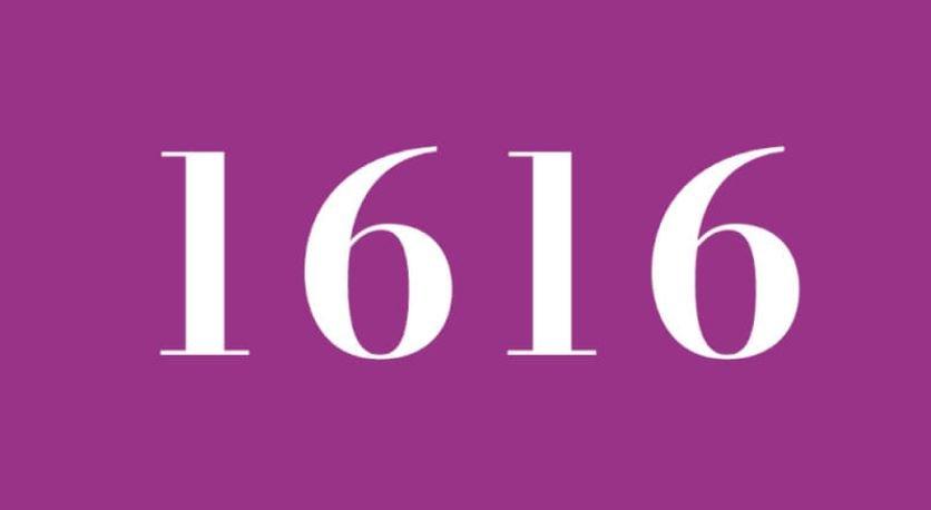 Significado del número 1616: Numerología Mil seiscientos dieciséis