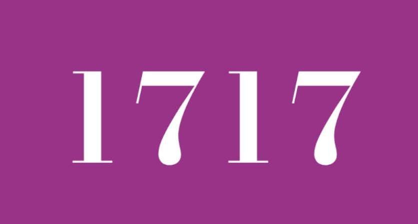 Significado del número 1717: Numerología mil setecientos diecisiete