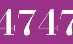 Significado del número 4747: Numerología Cuatro mil setecientos cuarenta y siete