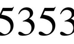 Significado del número 5353: Numerología Cinco mil trescientos cincuenta y tres