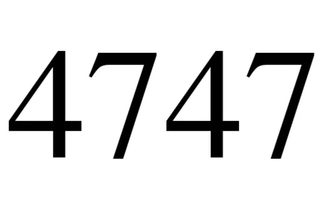 El número angelical 4747
